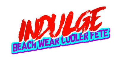 "INDULGE   "" BEACH WEAR COOLER FETE "" MIAMI CARNIVAL 2019 EDITION"