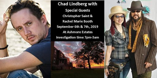 Chad Lindberg returns to Ashmore Estates w/Christopher & Rachel Booth