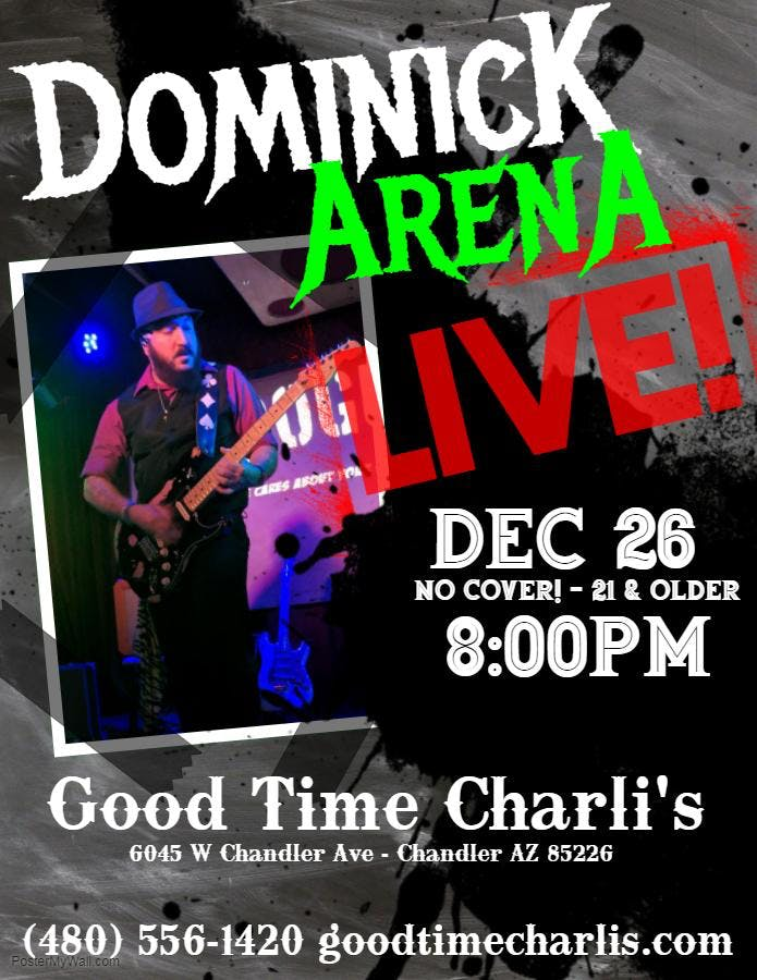 Dominick Arena LIVE in Chandler