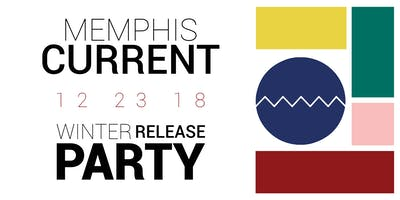 Memphis Current Winter Release Party