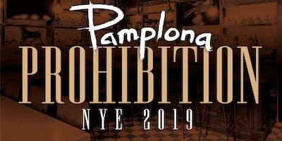 Prohibition NYE 2019 at Pamplona