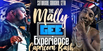 "Capricorn Bash Hosted by Fatboy SSE x Darius_Dk ""THE MALLY GEE EXPERIANCE\"""