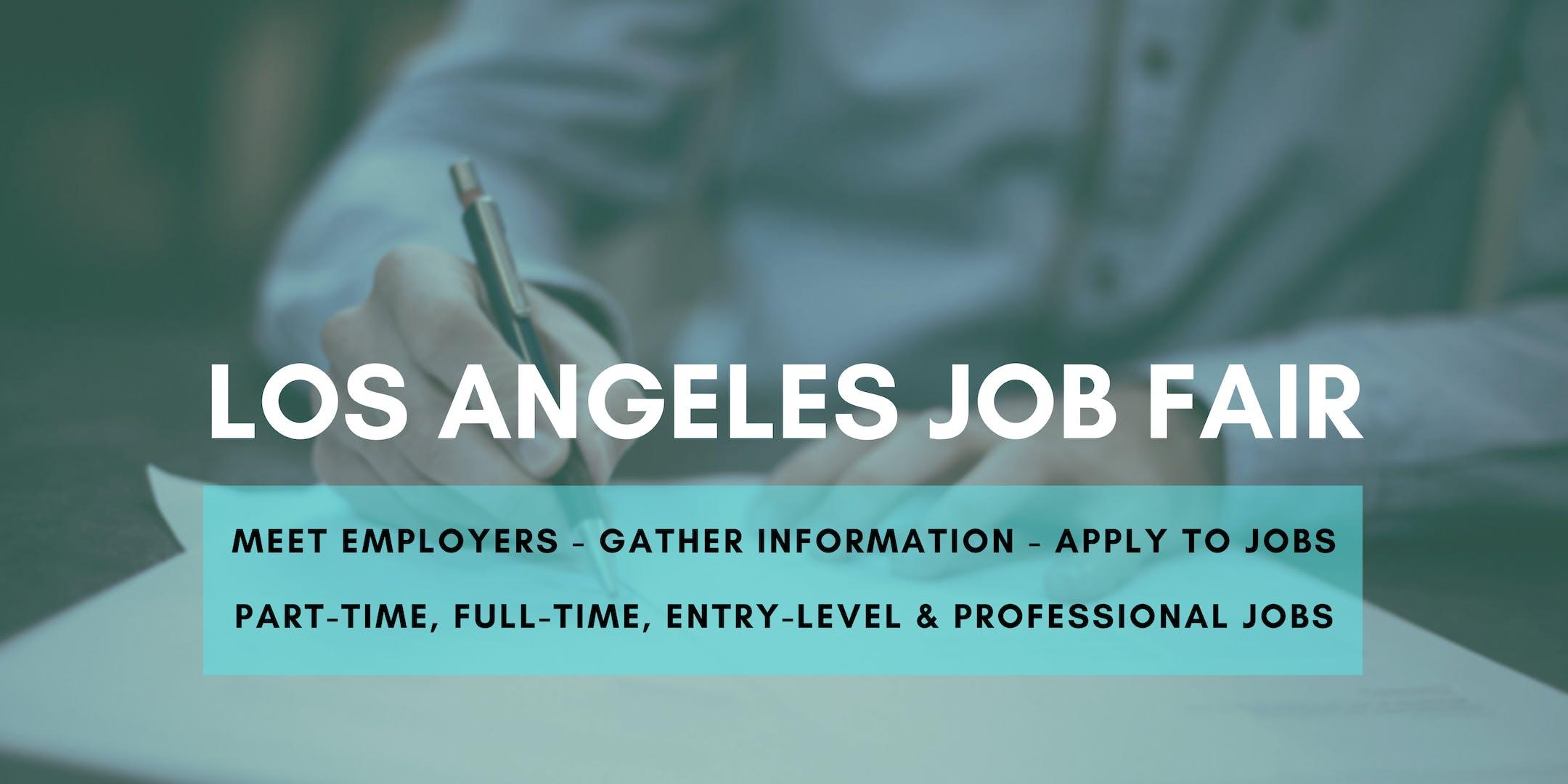 Los Angeles Job Fair - October 23, 2019 Job Fairs & Hiring Events in Los Angeles CA