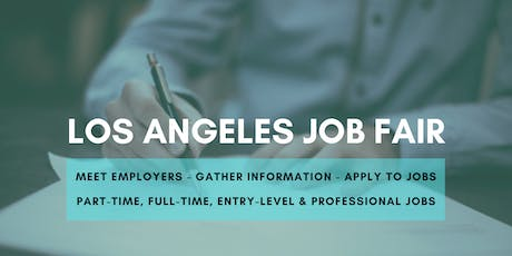 Los Angeles Job Fair - October 23, 2019 Job Fairs & Hiring Events in Los Angeles CA tickets
