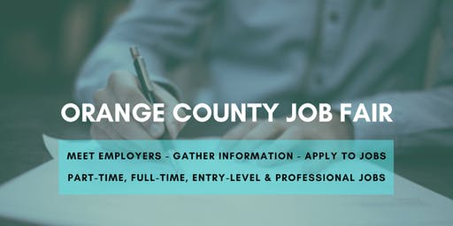 Orange County Job Fair - September 18, 2019 Job Fairs & Hiring Events in Orange County CA