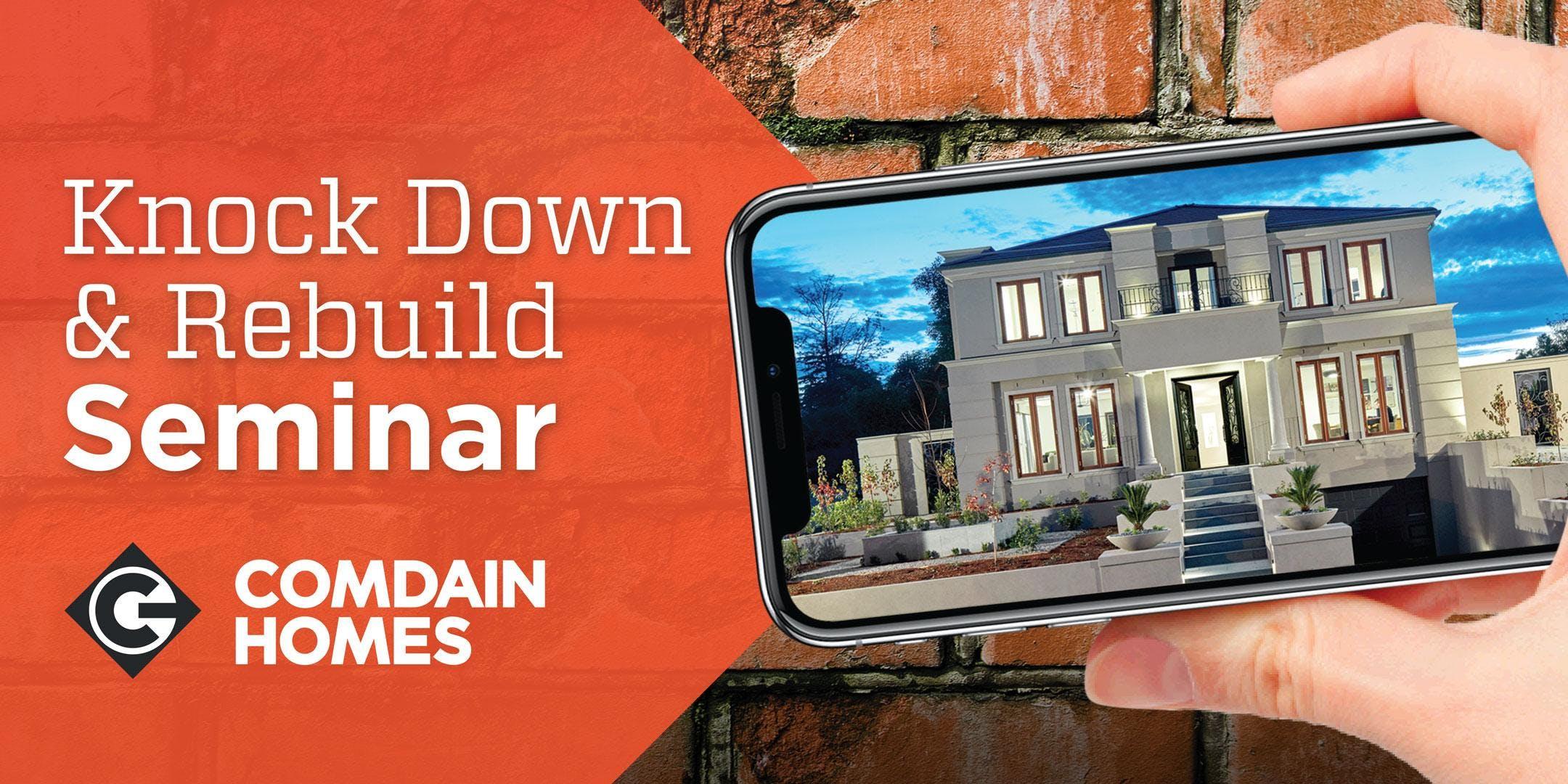 20 March Knock Down Rebuild Seminar with Comd
