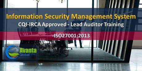 CQI-IRCA Approved - ISO/IEC 27001:2013 Information Security Management Systems (ISMS) Auditor / Lead Auditor Training Course tickets