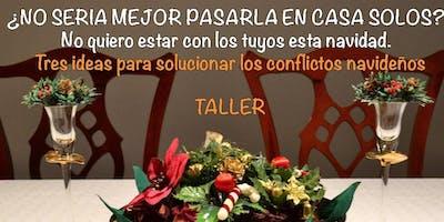 Tres Ideas para solucionar los conflictos navideños:  Horacio B. y Lucía G.