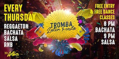 Tromba Latin Fiesta - Every Thursday tickets