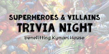 Superheroes & Villains Trivia Night tickets