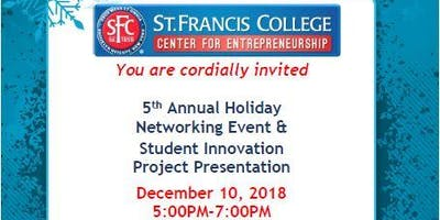 Annual Holiday Networking Event & Student Innovation Project Presentation