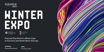 Plug and Play Munich Winter Expo - InsurTech (morning) & Health (afternoon)
