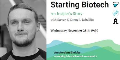 Starting Biotech: an Insider\