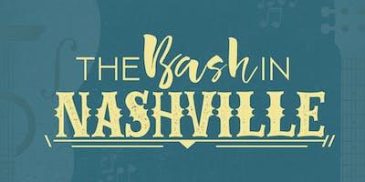 The BASH in NASHville!!!