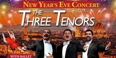 New Year's Eve Gala With The Three Tenors and Ballet