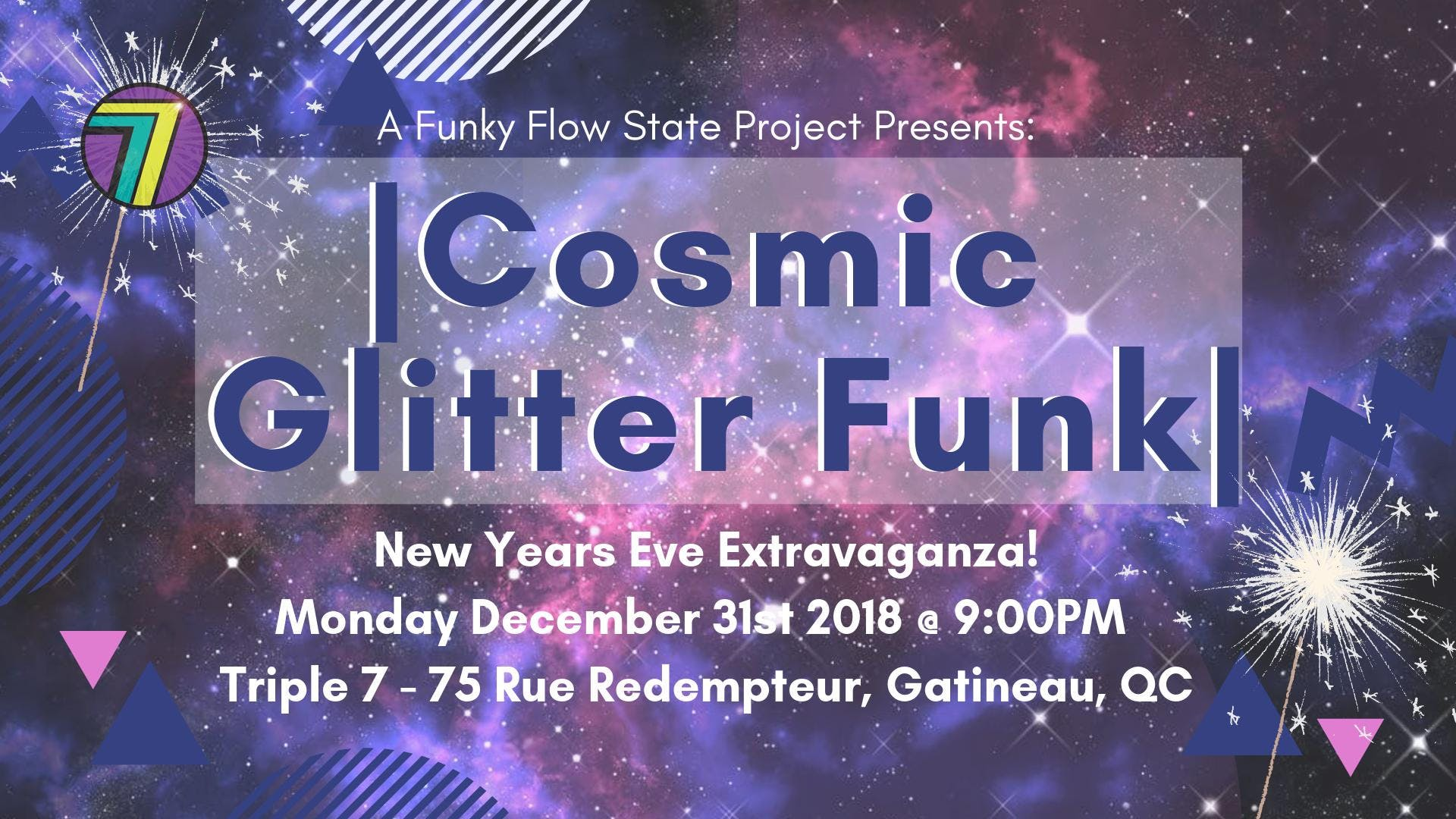 COSMIC GLITTER FUNK - A New Years Eve Extravaganza