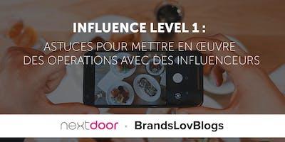 Influence Level 1 : Astuces pour mettre en œuvre des opérations avec des influenceurs
