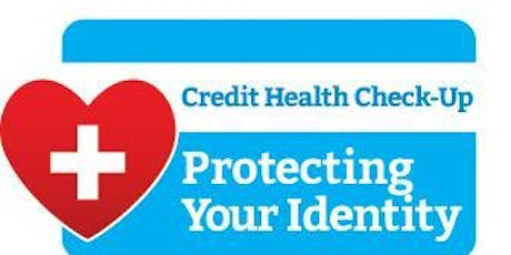 2019 Credit Health Check-up, Protect Your Identity tickets