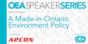 OEA SPEAKER SERIES: A Made-in-Ontario Environment...