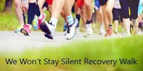 "9th Annual ""We Won't Stay Silent"" SE Minnesota Recovery Walk tickets"