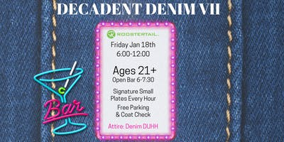 Decadent Denim at The Roostertail
