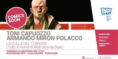 LA CULLA DEL TERRORE - Incontro con Toni Capuozzo e Armando Miron Polacco