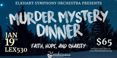 Murder Mystery Dinner Presented by the Elkhart County Symphony
