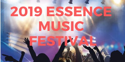 2019 Essence Music Festival