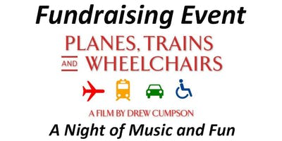 Planes, Trains and Wheelchairs Fundraiser