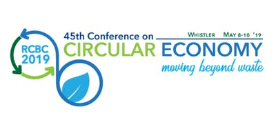 RCBC 2019: 45th Conference on Circular Economy - Moving Beyond Waste
