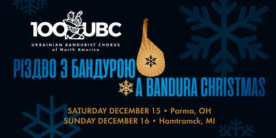 2018: A Bandura Christmas -- РІЗДВО З БАНДУРОЮ - Cleveland