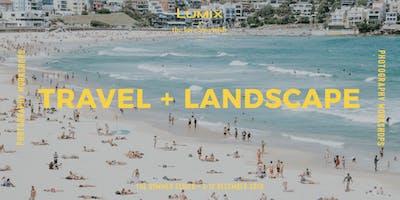 Creative Photography Workshop   Travel + Landscape - The Love Assembly x LUMIX Australia