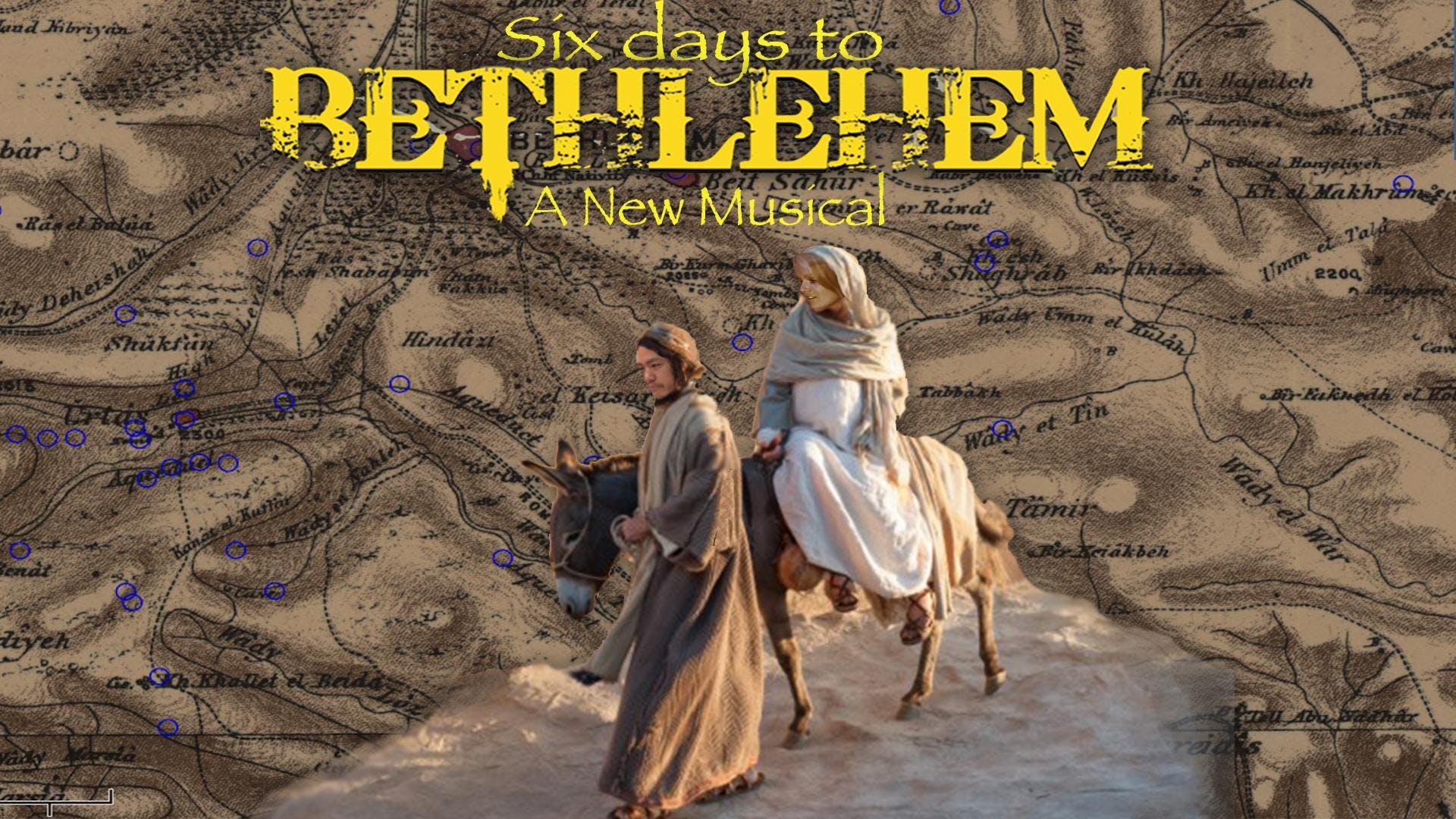 `Six Days to Bethlehem: A New Christmas Music