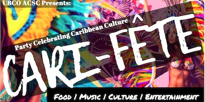 Cari-Fête (Presented by UBCSUO African Caribbean Student Club)