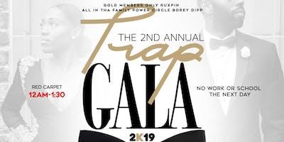 Trap Gala