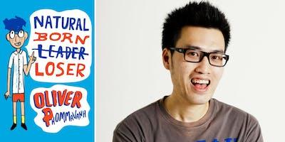 Oliver Phommavanh presents Natural Born Loser