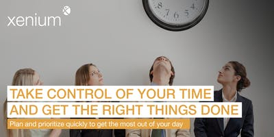 Take Control of Your Time and Get the Right Things Done