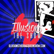 Illusions The Drag Queen Show. Brunch & Dinner Shows  logo