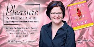 Pleasure is the Measure: Expanding your client's...