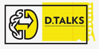 D.Talks:  Don't Give Your Strategy Away