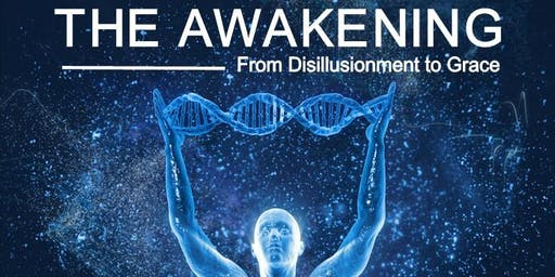 The Awakening - From Disillusionment to Grace