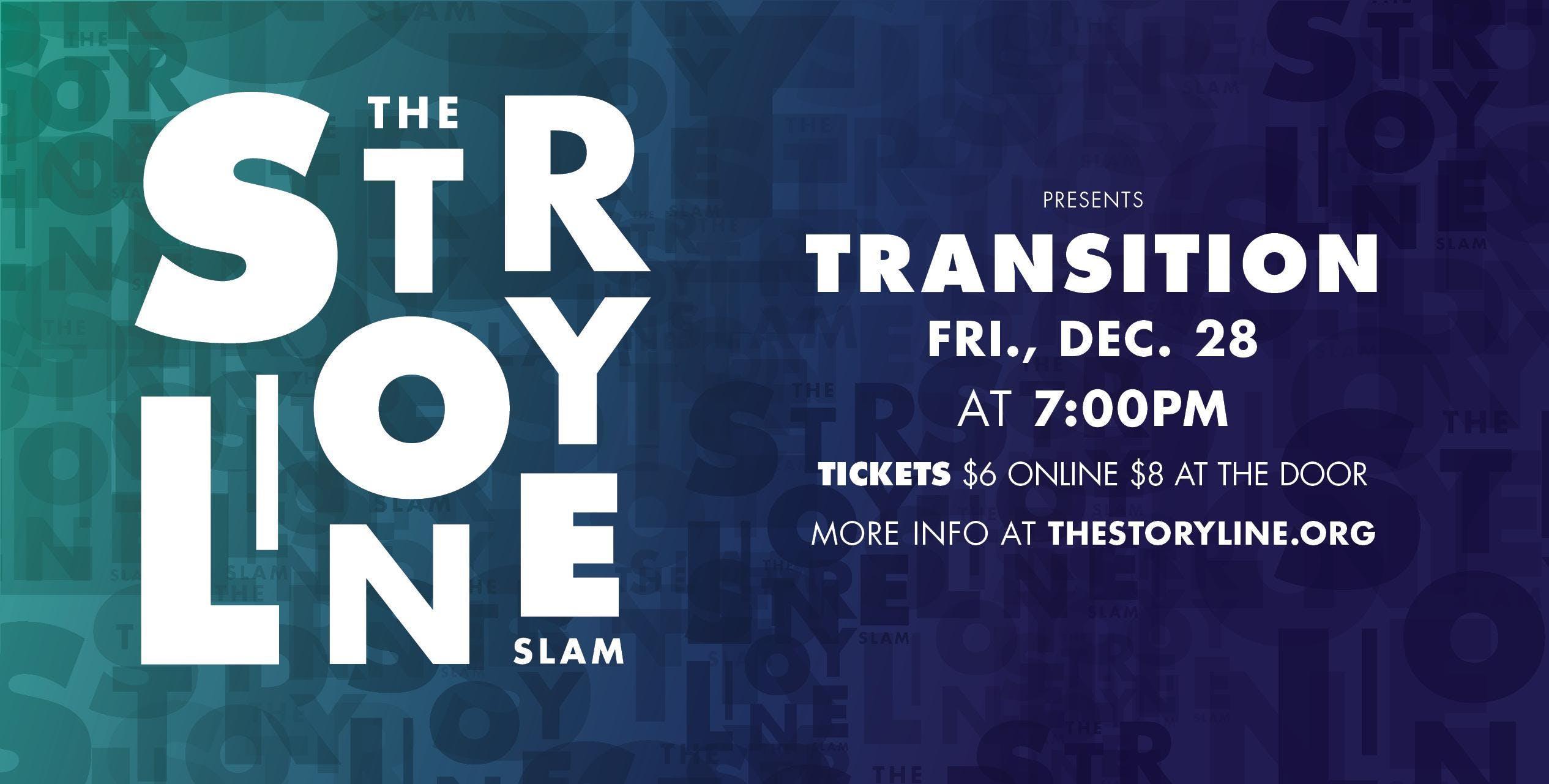 The Storyline SLAM: Transition