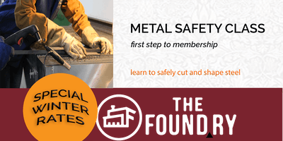 January Metalshop Safety at The Foundry