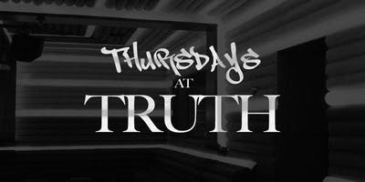 TRUTH THURSDAYS - CIELO NIGHTCLUB