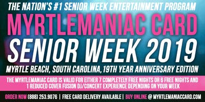 Myrtlemaniac Card Senior Week 2019