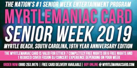 Myrtlemaniac Card Senior Week 2019 tickets