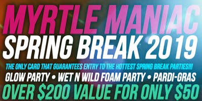 MyrtleManiac Card Spring Break 2019 Myrtle Beach SC