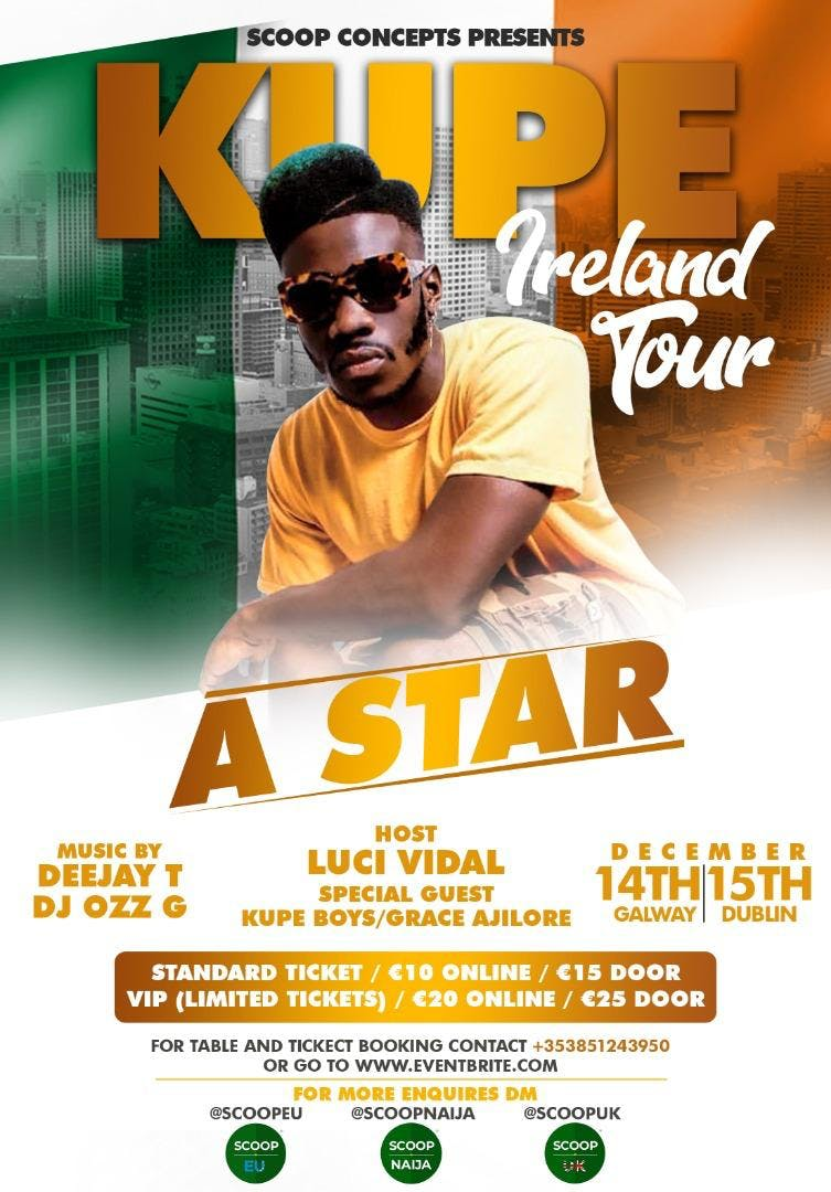 KUPE IRELAND TOUR- A STAR Live performance Dublin & Galway