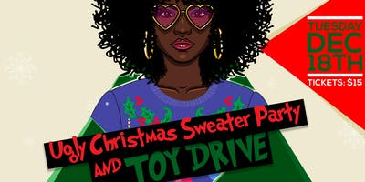 Ugly Christmas Sweater Party & Toy Drive