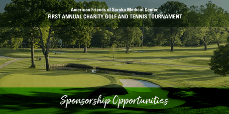 American Friends of Soroka Medical Center Charity Golf and Tennis Tournament -September 14, 2020! tickets